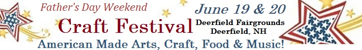 Father's Day Weekend Craft Festival June 19 & 20 click for more details.