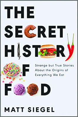 book cover for The Secret History of Food by Matt Seig